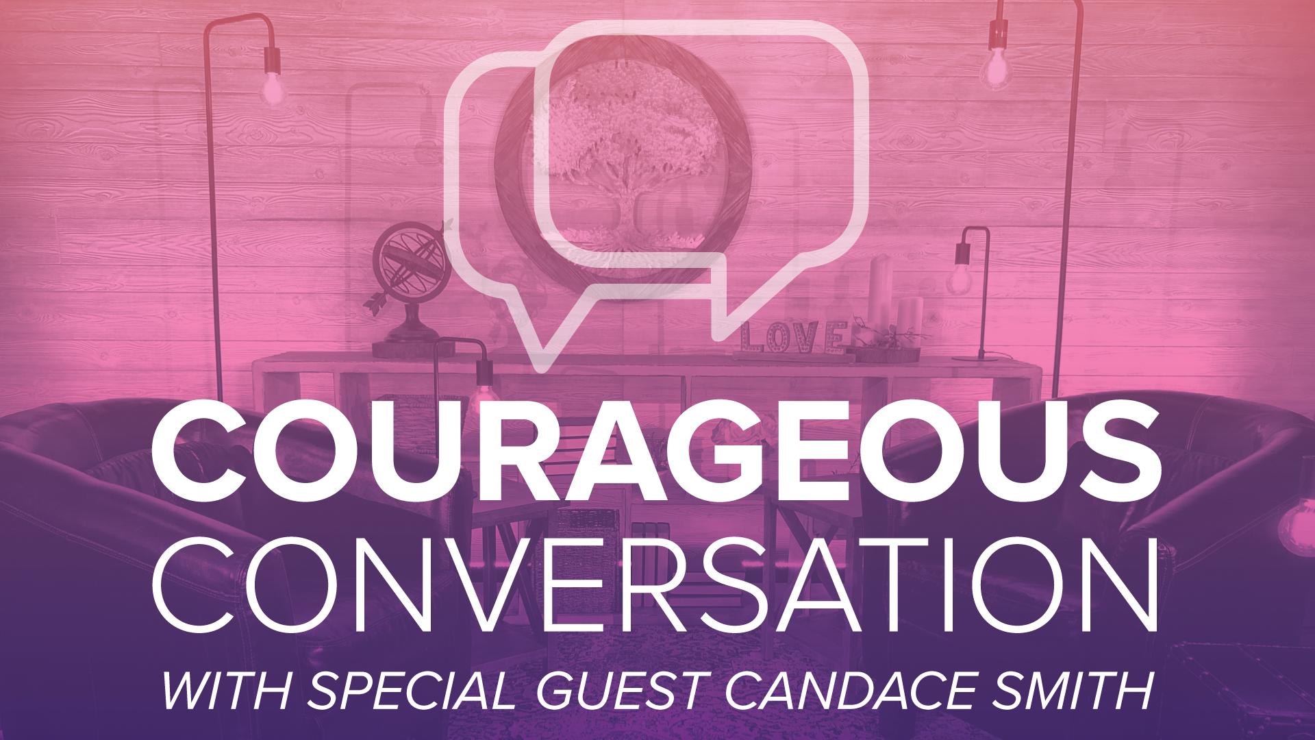 Courageous Conversation